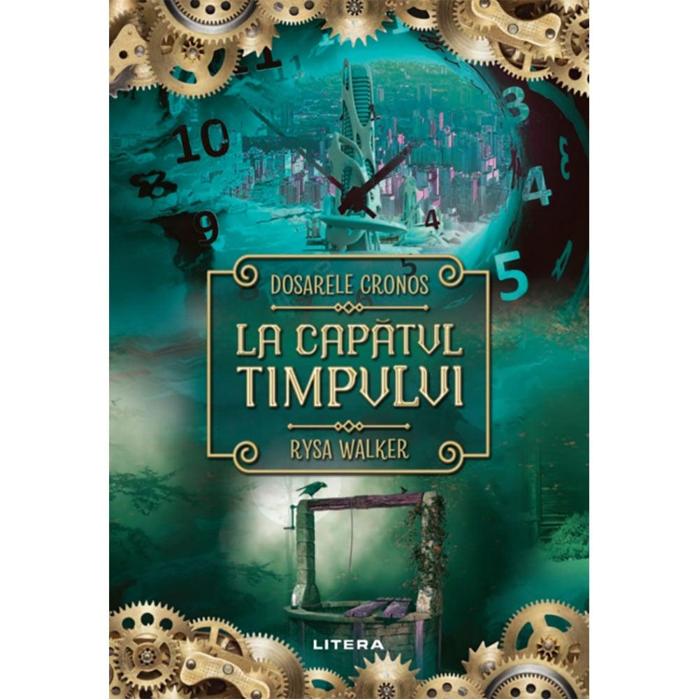 Carte Editura Litera, La capatul timpului, Rysa Walker