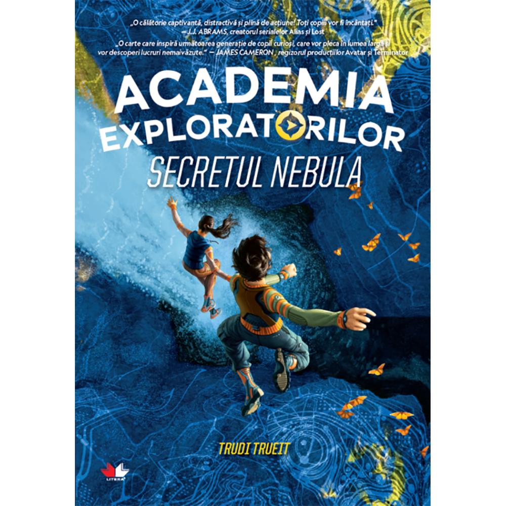 Carte Editura Litera, Academia exploratorilor. Secretul Nebula