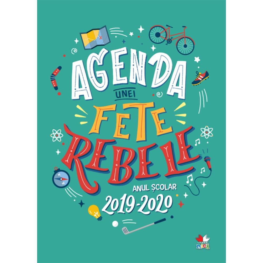 Carte Editura Litera, Agenda unei fete rebele. Anul scolar 2019-2020