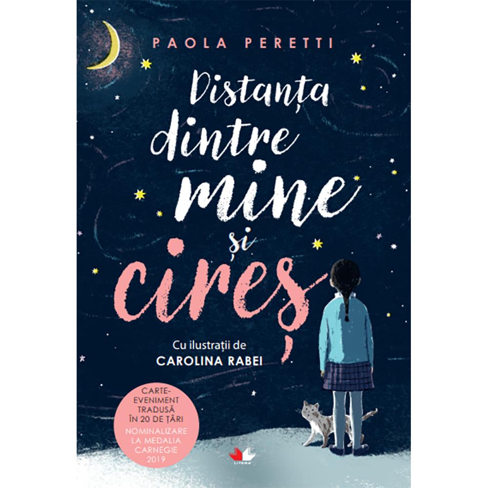 Carte Editura Litera, Distanta dintre mine si cires, Paola Peretti