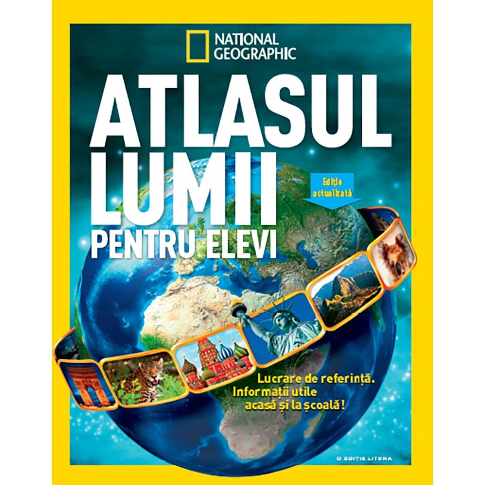 Carte Editura Litera, Atlasul lumii pentru elevi, National Geographic