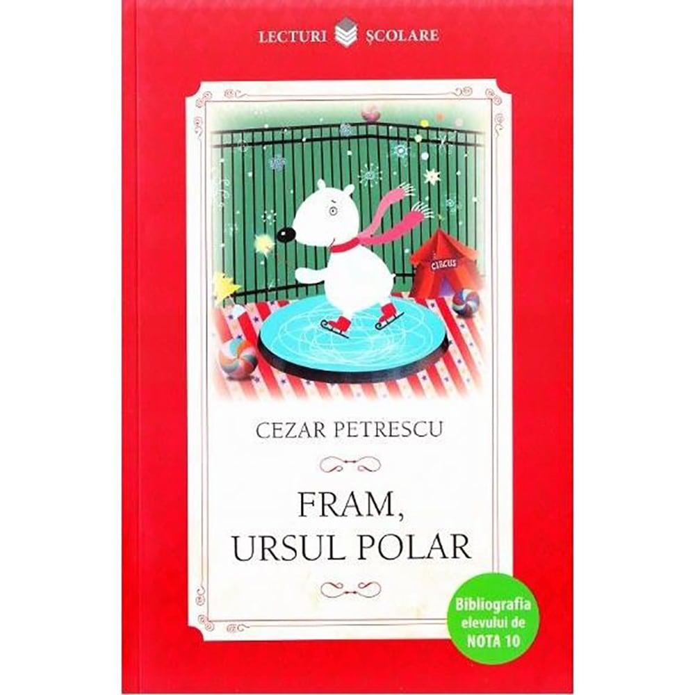 Carte Editura Litera, Fram, ursul polar, Cezar Petrescu