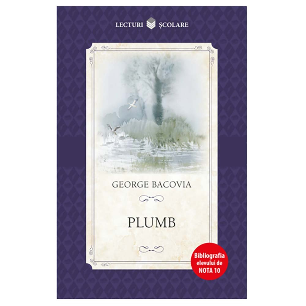 Carte Editura Litera, Plumb, George Bacovia