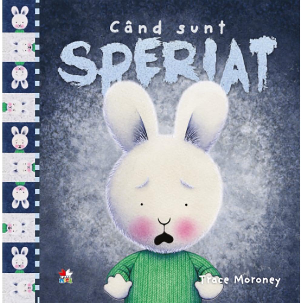 Carte Editura Litera, Cand sunt speriat, Trace Moroney