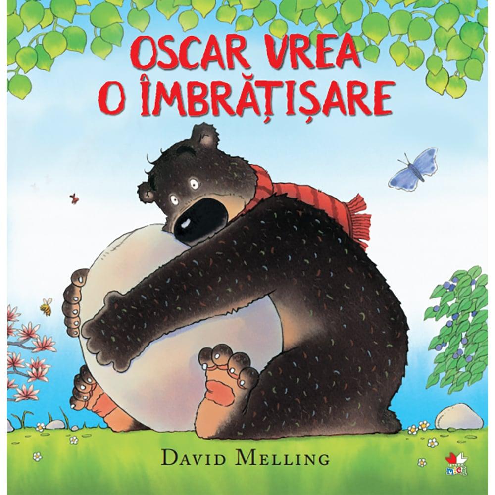 Carte Editura Litera, Oscar vrea o imbratisare, David Melling
