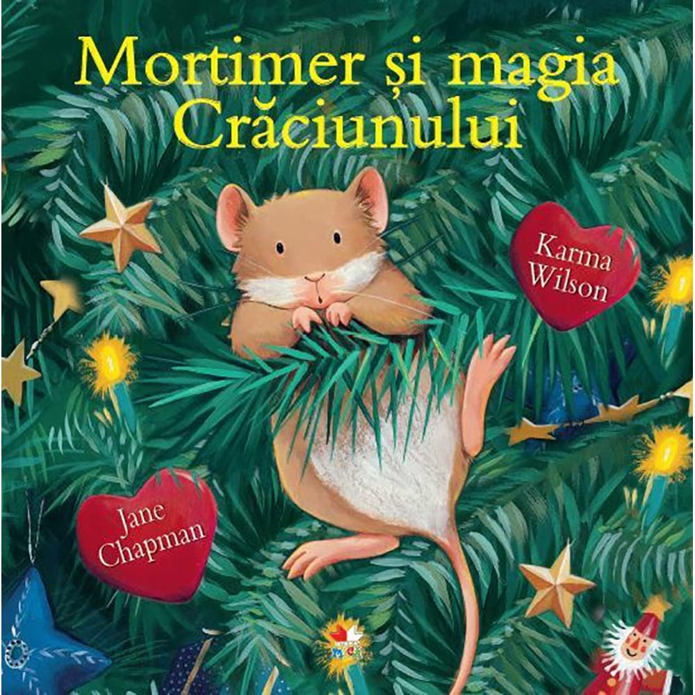 Carte Editura Litera, Mortimer si magia Craciunului, Karma Wilson