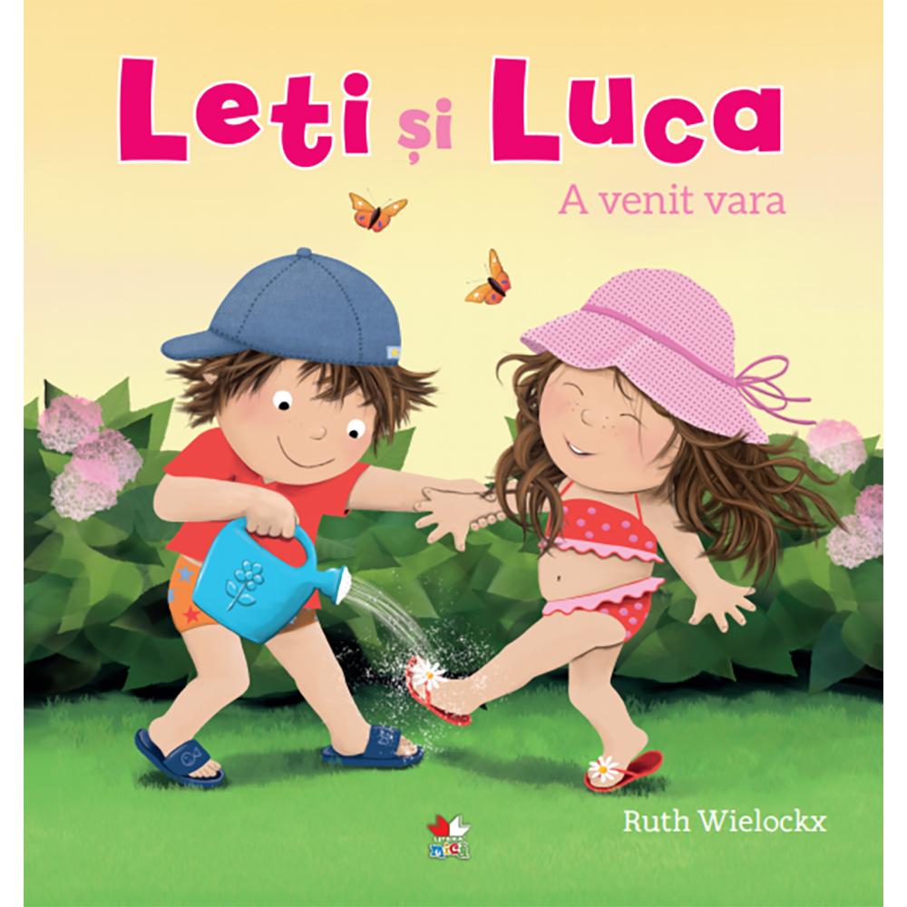 Carte Editura Litera, Leti si Luca. A venit vara, Ruth Wielockx