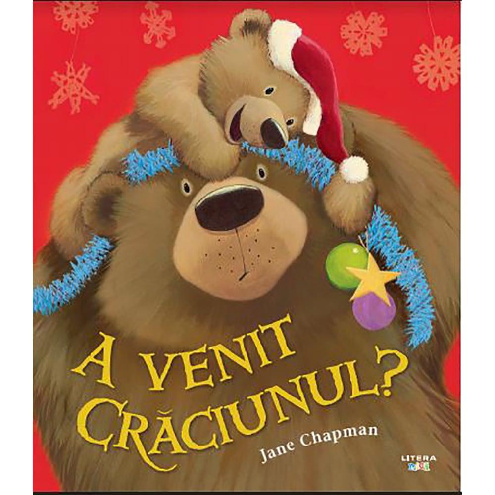 Carte Editura Litera, A venit Craciunul? Jane Chapman