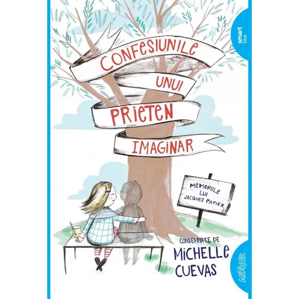 Carte Editura Arthur, Confesiunile unui prieten imaginar, Michelle Cuevas