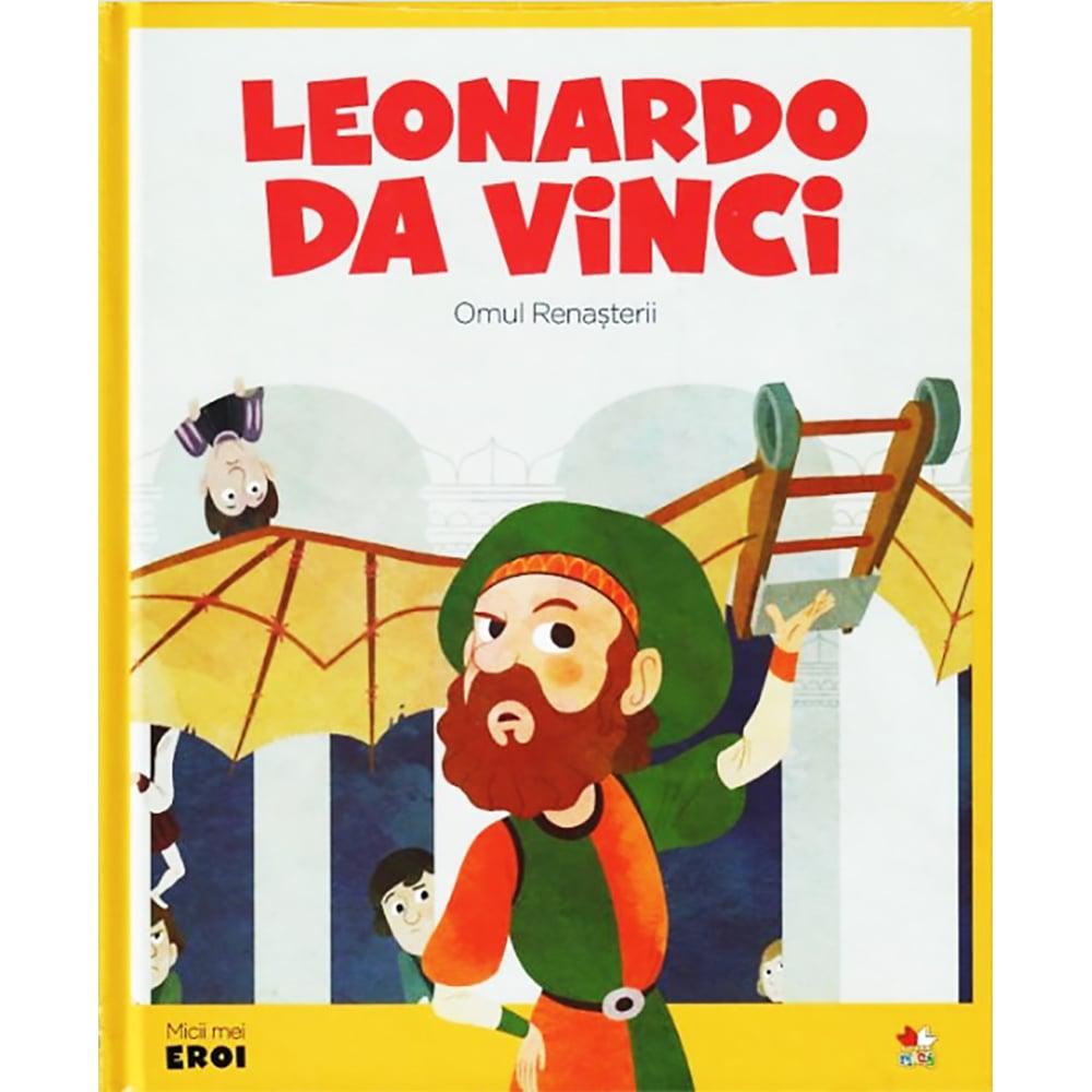 Carte Editura Litera, Micii eroi. Leonardo da Vinci