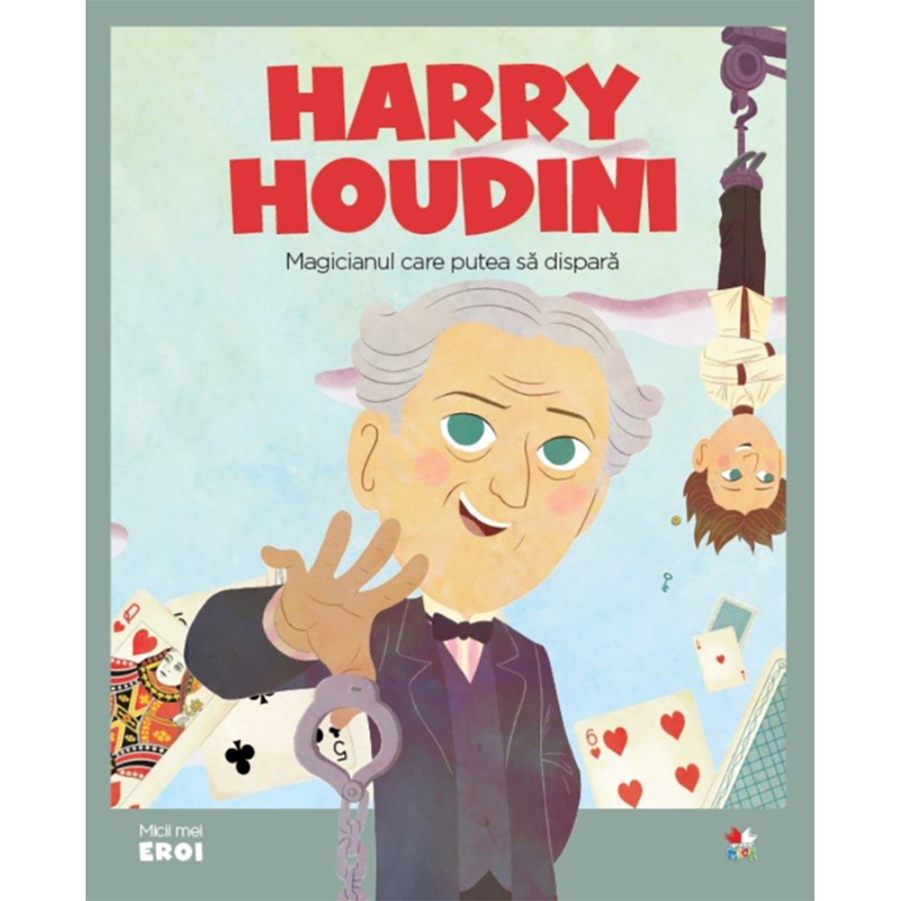 Carte Editura Litera, Micii eroi. Harry Houdini