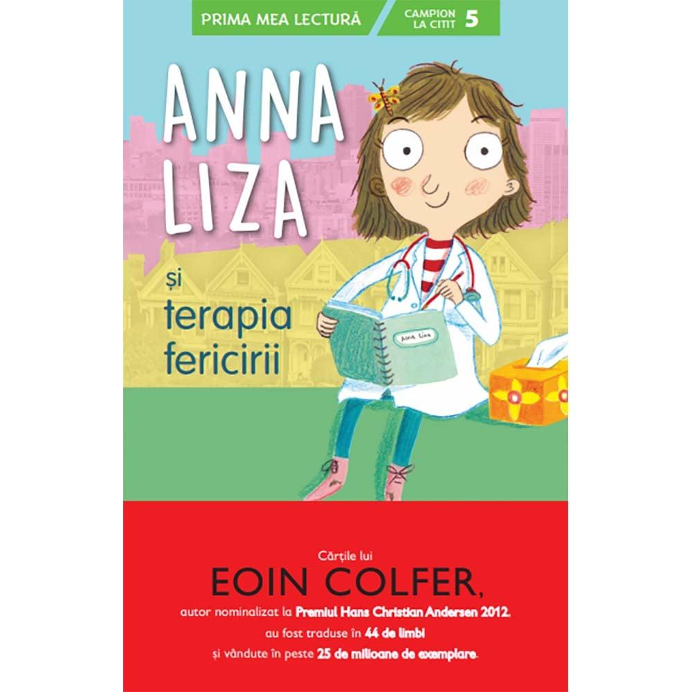 Carte Editura Litera, Anna Liza si terapia fericirii, Eoin Colfer