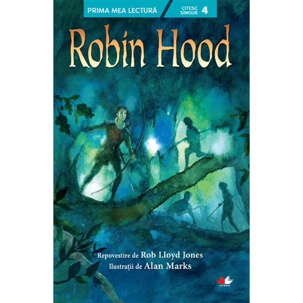 Carte Editura Litera, Robin Hood, Rob Lloyd Jones