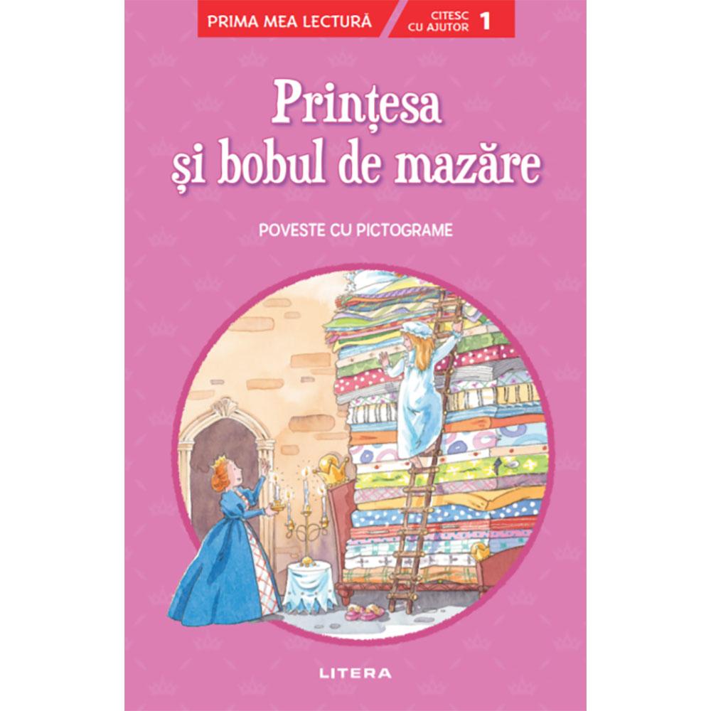 Carte Editura Litera, Printesa si bobul de mazare, Poveste cu pictograme