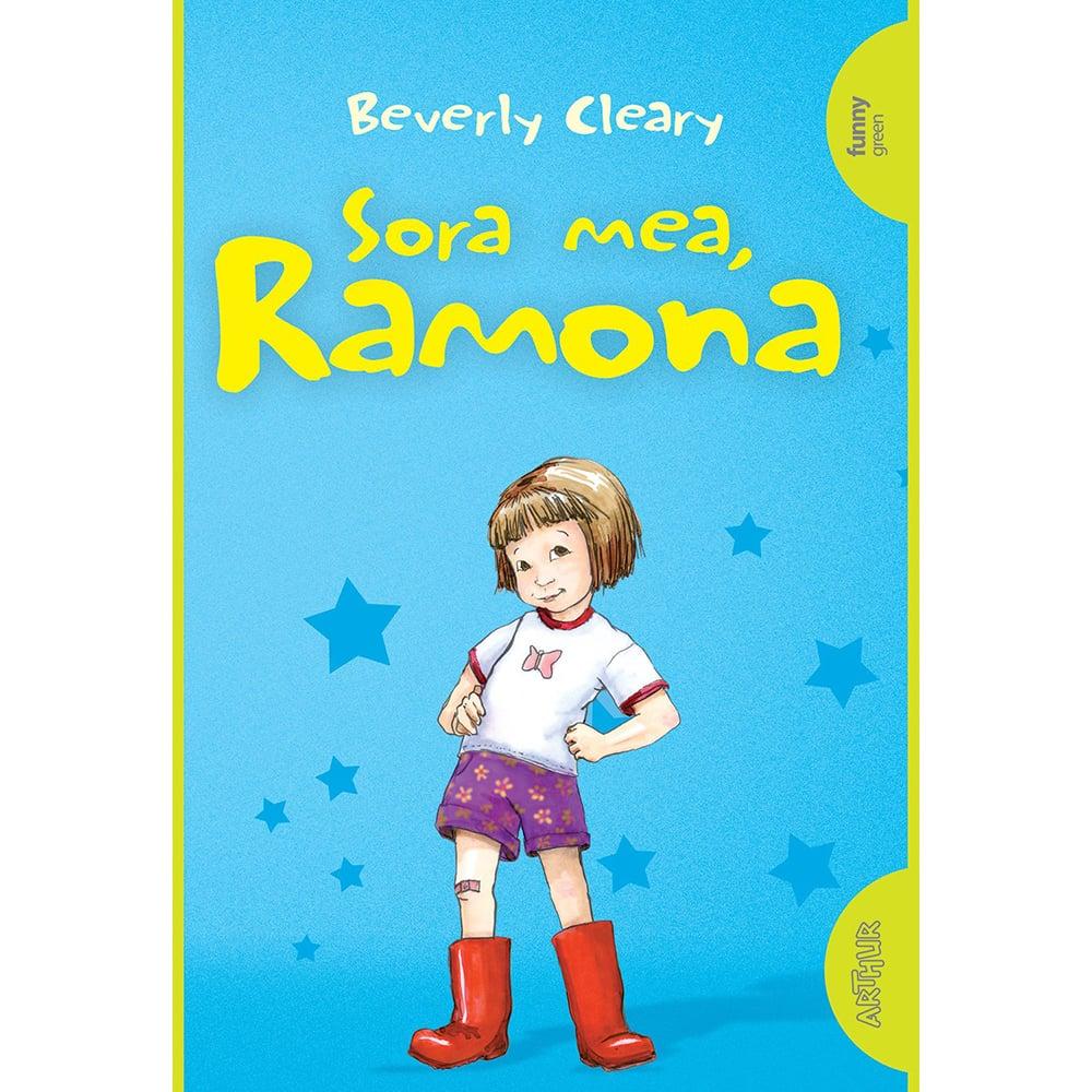 Carte Editura Arthur, Ramona 1. Sora mea, Ramona, Beverly Cleary