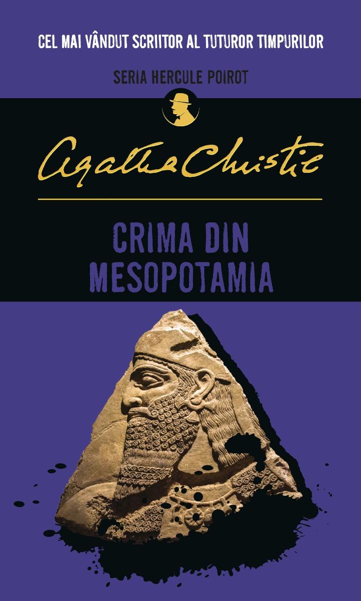 Carte Editura Litera, Crima din Mesopotamia, Agatha Christie imagine