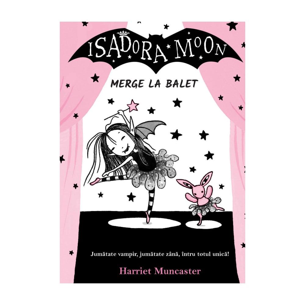 Isadora Moon merge la balet Editia II, Harriet Muncaster