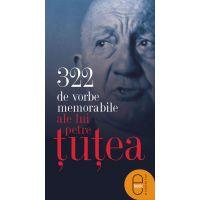 322 de vorbe memorabile ale lui Petre Tutea, Petre Tutea