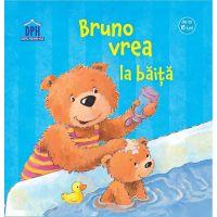 Carte Bruno vrea la baita, Editura DPH