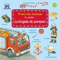 5948489357237_001w Carte In vizita... la Brigada de pompieri, Editura DPH