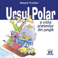 5948489358050_001w Carte Ursul polar si vizita prietenilor din jungla, Editura DPH