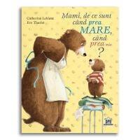 5948489358210_001w Carte Mami, de ce sunt cand prea mare, cand prea mic Editura DPH