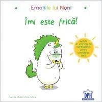 Carte Emotiile lui Noni - Imi este frica! Editura DPH