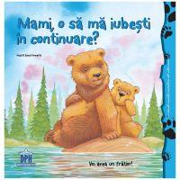 5948489359897_001w Carte Mami, o sa ma iubesti in continuare Editura DPH