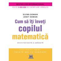 5948495000417_001w Carte Cum sa iti inveti copilul matematica, Editura DPH