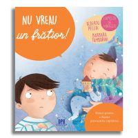 5948495000905_001w Carte Nu vreau un fratior!, Editura DPH