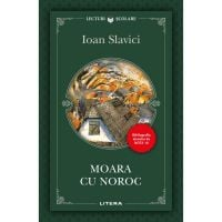 Moara cu noroc, Ioan Slavici, Editie noua