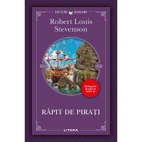 Rapit de pirati, Robert Louis Stevenson, Editie noua