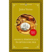 Ocolul Pamantului in optzeci de zile, Jules Verne, Editie noua