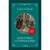 Aventurile lui Pinocchio, Carlo Collodi, Editie noua