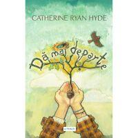 9786068780221_001w Carte Editura Pandora M, Da mai departe, Hyde Catherine Ryan