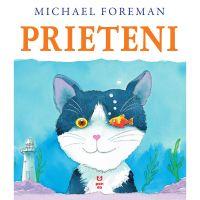 9786068780863_001w Carte Editura Pandora M, Prieteni, Michael Foreman