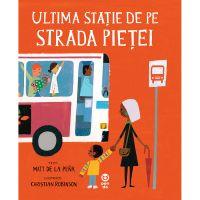9786069780138_001w Carte Editura Pandora M, Ultima statie de pe Strada Pietei, la Pena Matt de