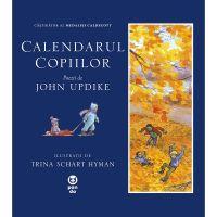 9786069781579_001w Carte Editura Pandora M, Calendarul copiilor, John Updike