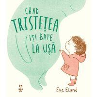 9786069782002_001w Carte Editura Pandora M, Cand tristetea iti bate la usa, Eva Eland