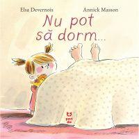 9786069782088_001w Carte Editura Pandora M, Nu pot sa dorm, Elsa Devernois
