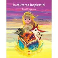 9786069782217_001w Carte Editura Pandora M, In cautarea inspiratiei, Ana Dragomir