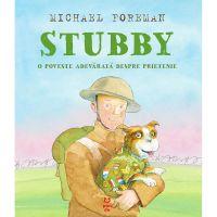 9786069782392_001w Carte Editura Pandora M, Stubby. O poveste adevarata despre prietenie, Michael Foreman