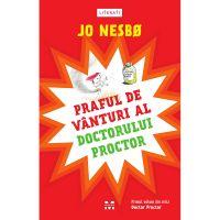 9786069782491_001w Carte Editura Pandora M, Praful de vanturi al doctorului Proctor, Jo Nesbo