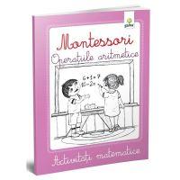 Operatiile aritmetice, Montessori, Activitati matematice