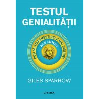 Carte Editura Litera, Testul genialitatii, Giles Sparrow