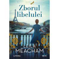 Carte Editura Litera, Zborul libelulei, Leila Meacham