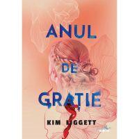 Carte Editura Litera, Anul de gratie, Kim Liggett