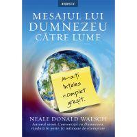 Carte Editura Litera, Mesajul lui Dumnezeu catre lume, Neale Walsch