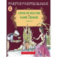 Basme bilingve germane. Vol. III, Fratii Grimm, Friedrich Hebbel, Wilhelm Hauff