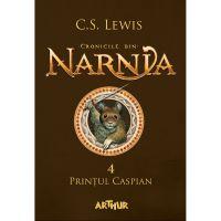 BNAR4_001w Carte Editura Arthur, Cronicile din Narnia 4. Printul Caspian, C.S. Lewis